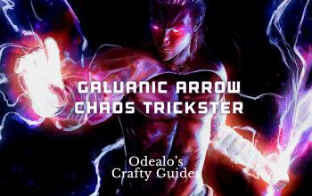 Galvanic/Lightning Arrow Chaos Trickster Build