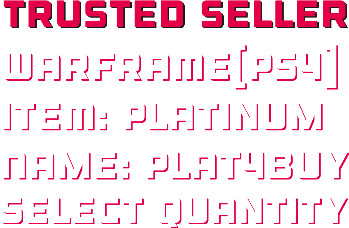Platinum for PS4! Reliable, Safe and Fast!